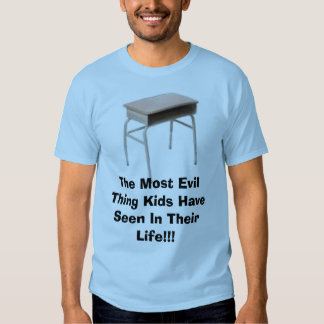 The Most Evil Thing Kids Have Seen In Their Lif... T-shirt