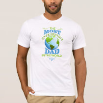 The Most Interesting Dad t-shirt for Father's day