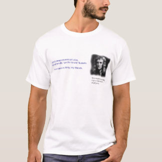 The most interesting man in the world of physics T-Shirt