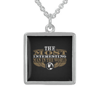 The Most Interesting Man in the World Sterling Silver Necklace