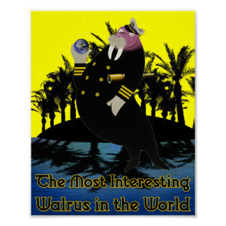 The Most Interesting Walrus in the World: Tropical Poster
