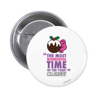 The Most Wonderful Time 2 Inch Round Button