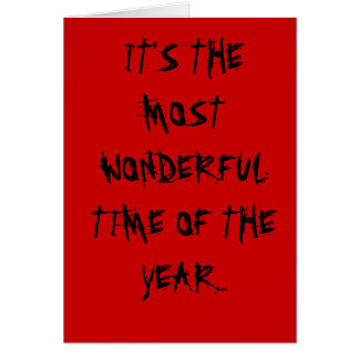 The Most Wonderful Time of the Year Card