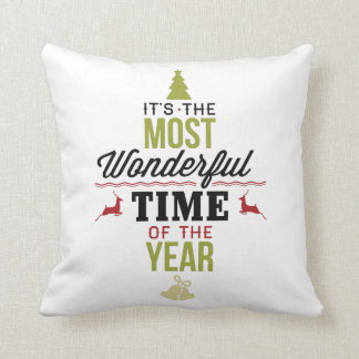 The Most Wonderful Time of the Year Throw Pillow