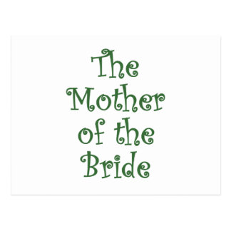 The Mother of the Bride Postcard