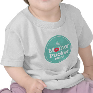 The Mother Pucker Project T-shirts