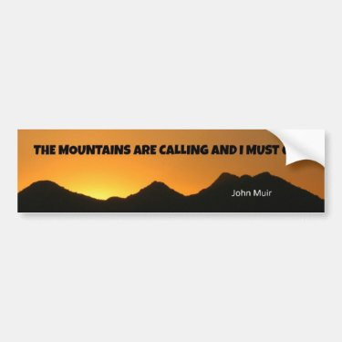 The mountains are calling and I must go. Bumper Sticker
