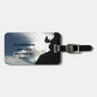 The mountains are calling and I must go. Luggage Tags