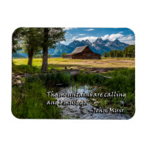 The mountains are calling and I must go - Muir Magnet