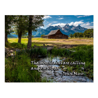 The mountains are calling and I must go - Muir Postcard