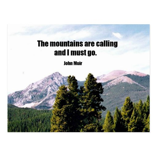 The mountains are calling and i must go postcard zazzle for The mountains are calling and i must go metal sign