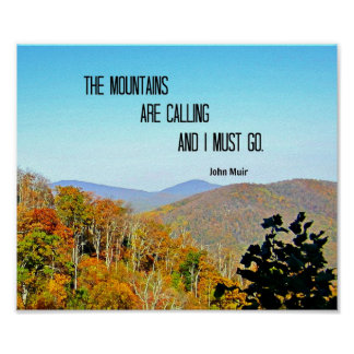 The Mountains are Calling and I Must Go. Posters