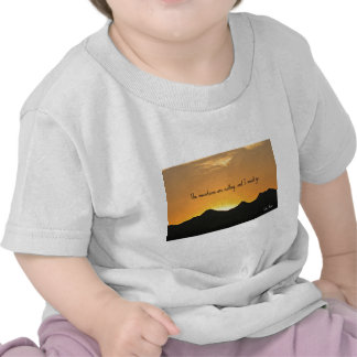 The mountains are calling and I must go. Shirts