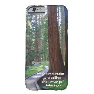 The Mountains Are Calling Barely There iPhone 6 Case