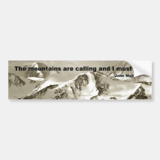 The Mountains are calling... Bumper Sticker