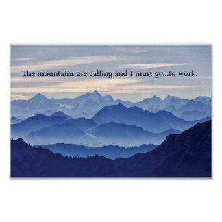 The Mountains are Calling, BUT... Poster
