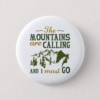 The Mountains Are Calling Button