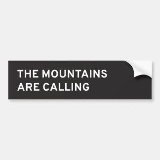 The Mountains Are Calling Car Bumper Sticker