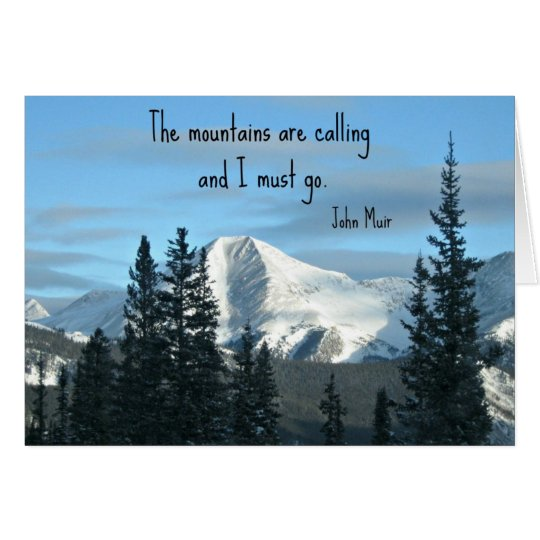 The mountains are calling... card