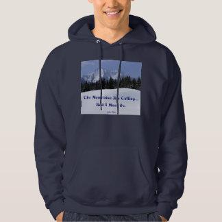 The Mountains Are Calling John Muir SWEATSHIRT