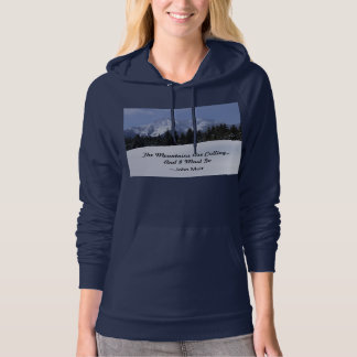 The Mountains Are Calling Ladies Hoodie