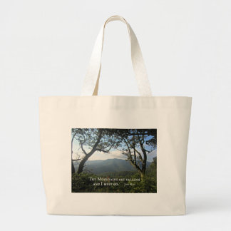 The Mountains are Calling... Large Tote Bag