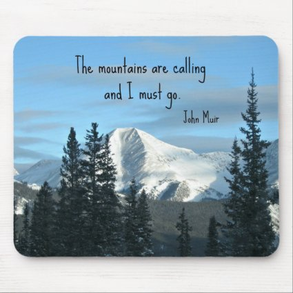 The mountains are calling... mousepads