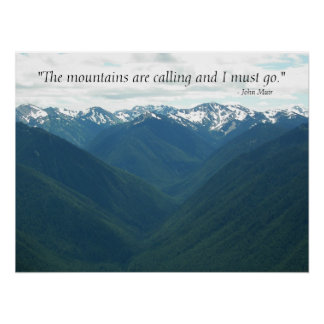 The Mountains are Calling Quote Landscape Photo Poster