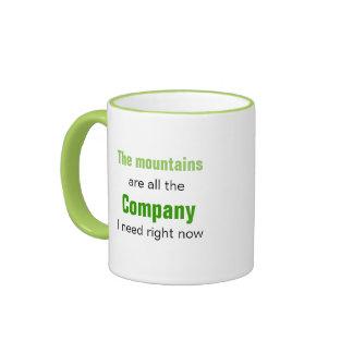 The Mountains are Company Coffee Mug