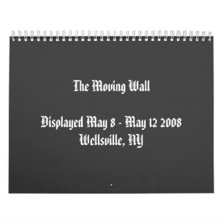 The Moving Wall in Wellsville, NY Calendar
