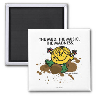 The Mud The Music The Madness 2 Inch Square Magnet