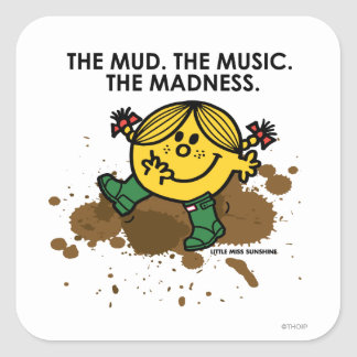 The Mud The Music The Madness Square Sticker