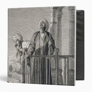 The Muezzin's Call to Prayer, 19th century 3 Ring Binder