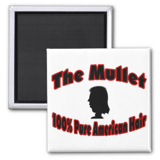 The Mullet 100% Pure American Hair 2 Inch Square Magnet