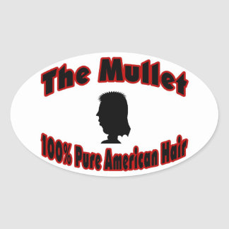 The Mullet 100% Pure American Hair Oval Sticker