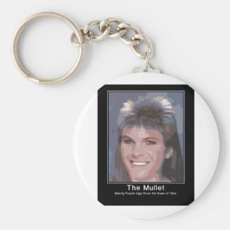 The Mullet making people ugly since the dawn of ti Key Chains