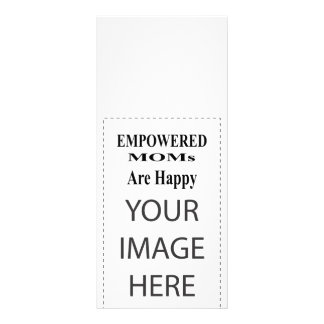 The MUSEUM Artist Series EMPOWERED MOMs Are Happy Rack Card Template