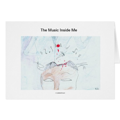 The Music Inside Me Card
