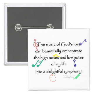 the music of God's love Buttons