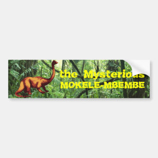 The Mysterious Mokele-mbembe Bumper Sticker