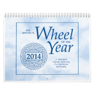 The Mystic's Wheel of the Year 2014 Wall Calendar