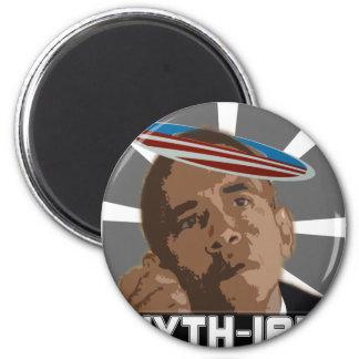 The MYTH-IAH OBAMA (MESSIAH SATIRE) Magnet
