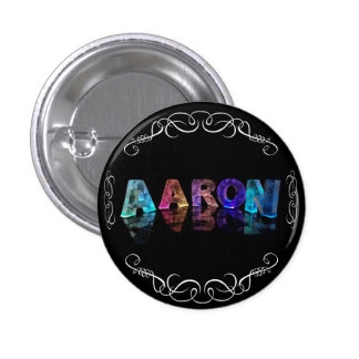 The Name Aaron in 3D Lights Photograph Pinback Buttons