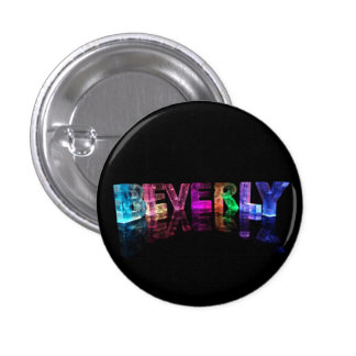 The Name Beverly in 3D Lights Pinback Button