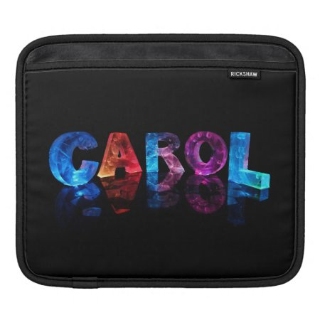 The Name Carol in 3D Lights Sleeves For iPads