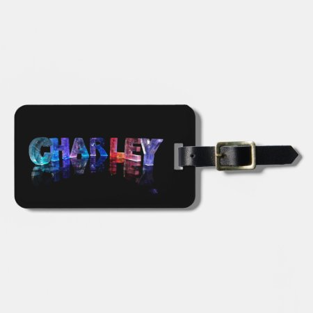 The Name Charley in 3D Lights Bag Tags