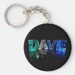 The Name Dave in 3D Lights (Photograph) Keychains