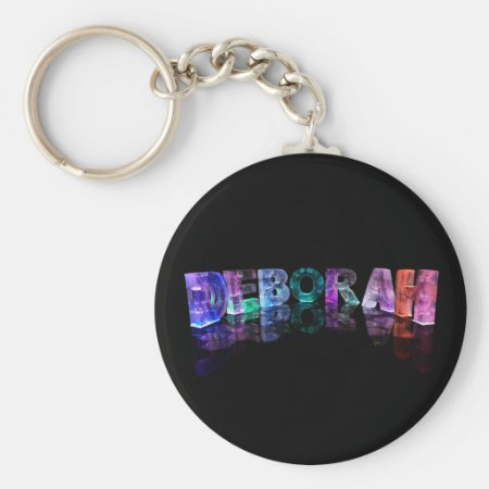The Name Deborah in 3D Lights (Photograph) Keychain