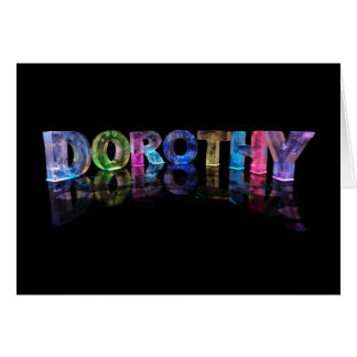 The Name Dorothy in 3D Lights (Photograph) Card