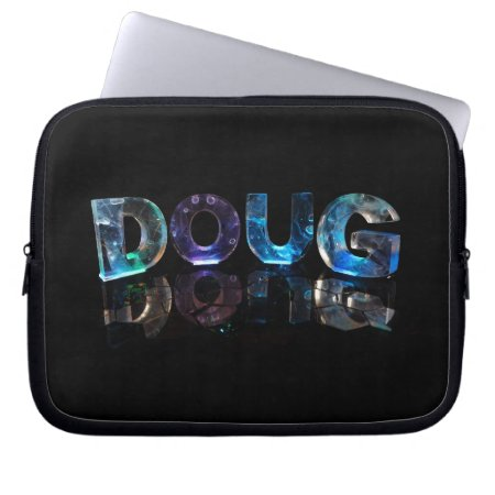 The Name Doug in 3D Lights (Photograph) Laptop Sleeve